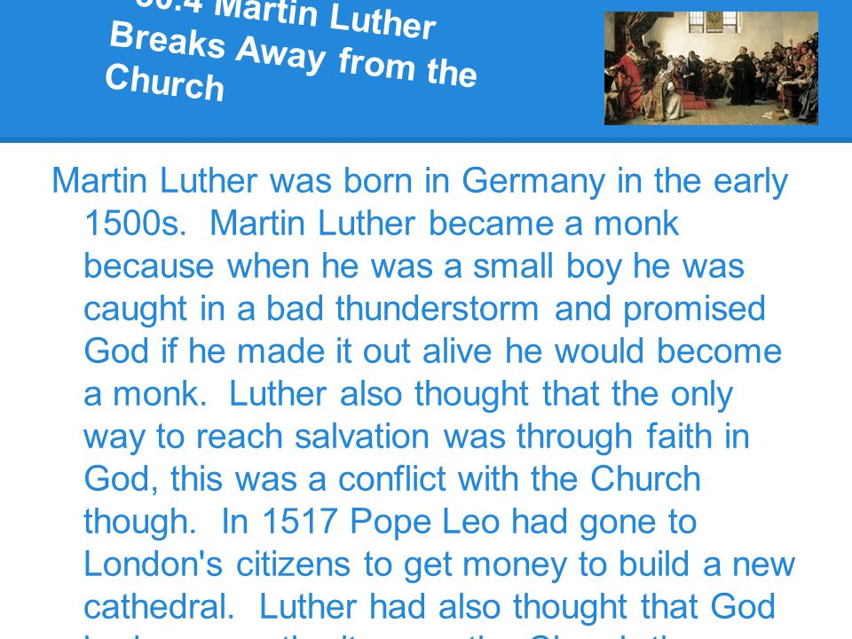 30.4 Martin Luther Breaks Away from the Church