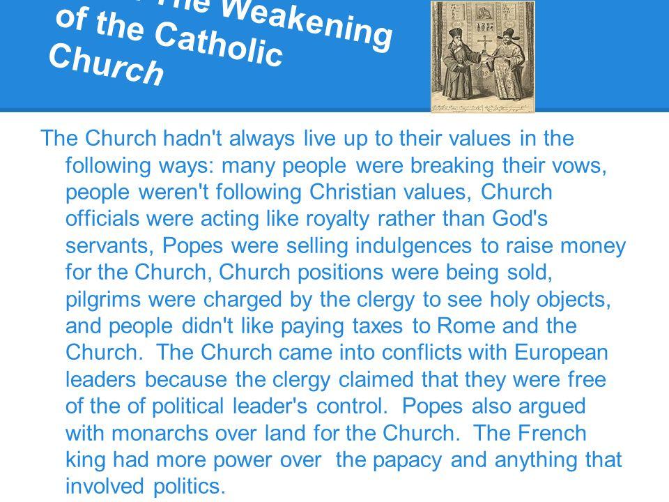 30.2 The Weakening of the Catholic Church