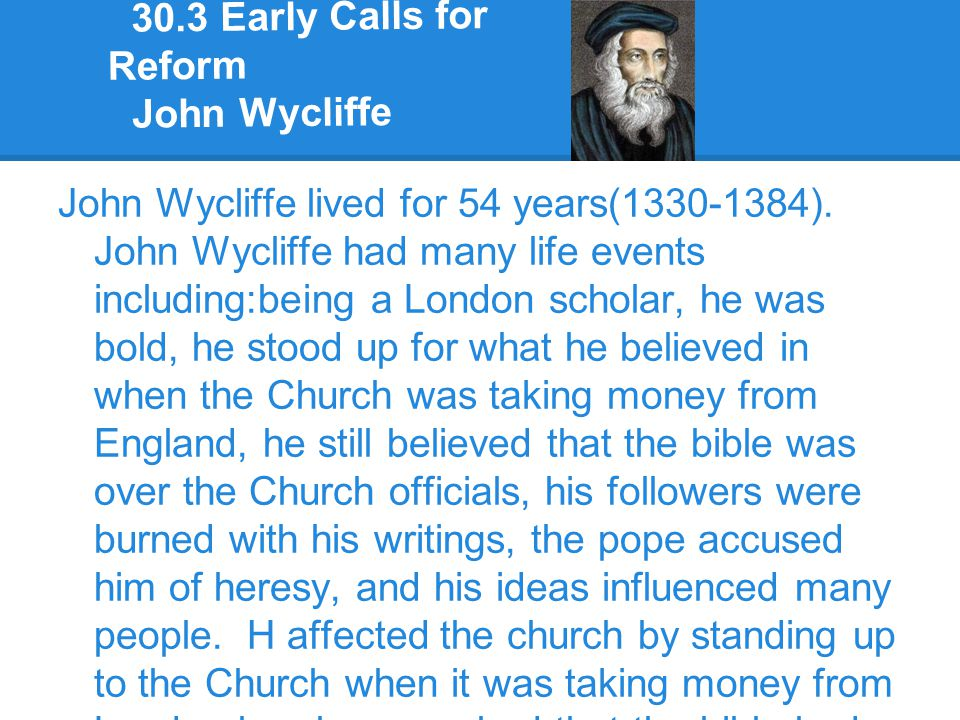 30.3 Early Calls for Reform John Wycliffe