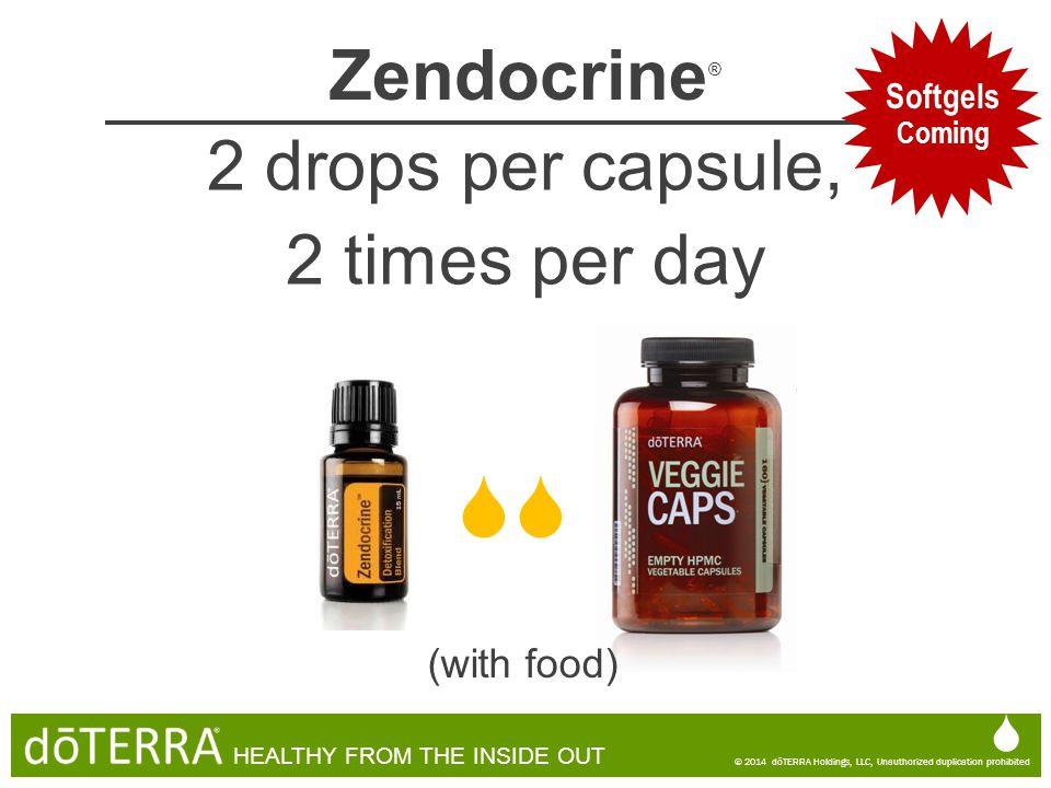  Zendocrine® 2 drops per capsule, 2 times per day  Coming