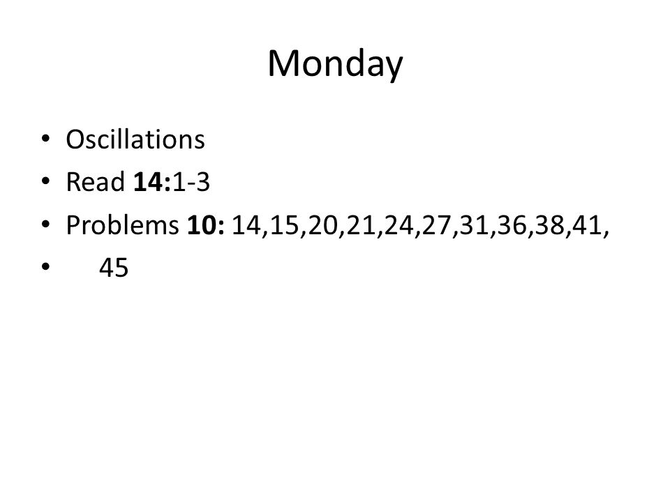 Monday Oscillations Read 14:1-3