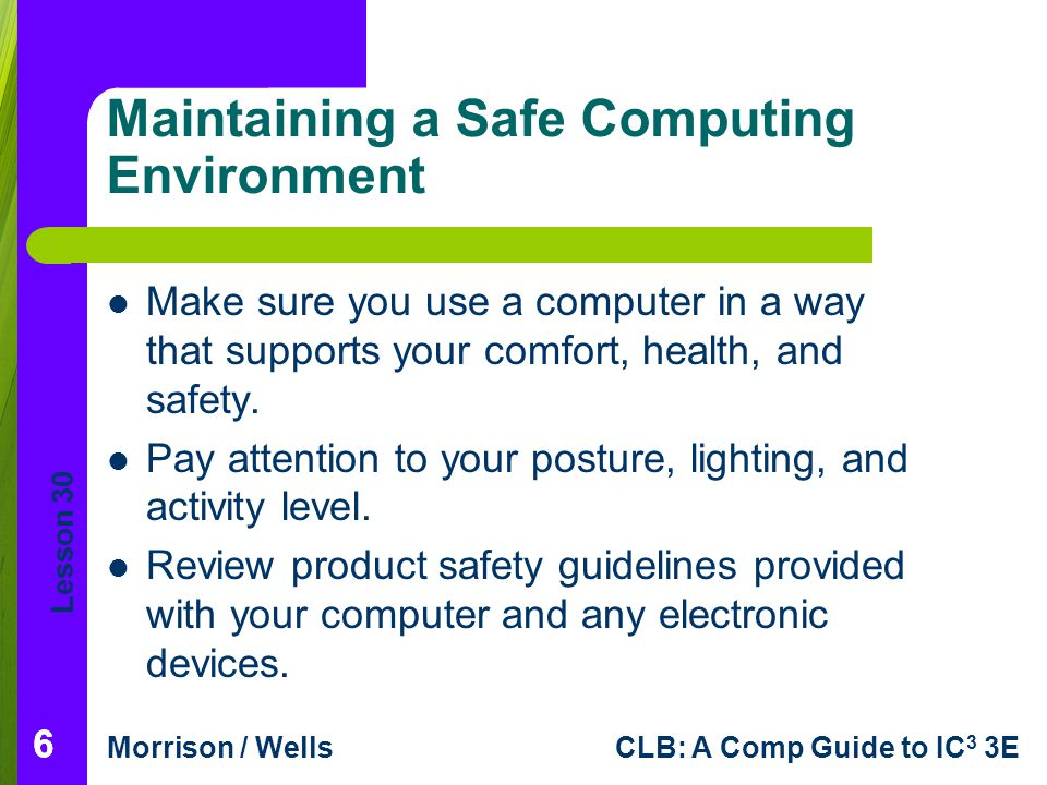 Maintaining a Safe Computing Environment