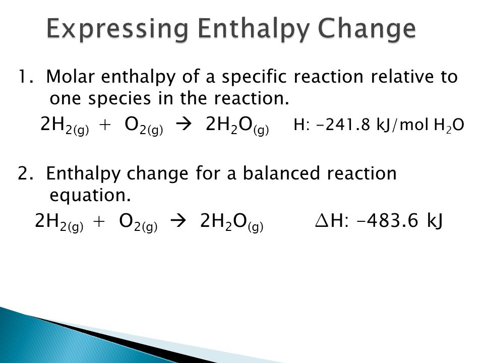 Expressing Enthalpy Change