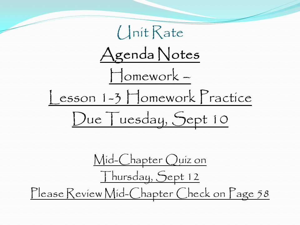 Lesson 1-3 Homework Practice Due Tuesday, Sept 10