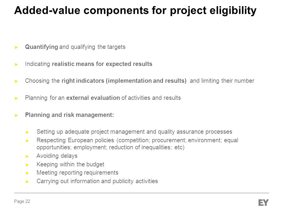 Added-value components for project eligibility