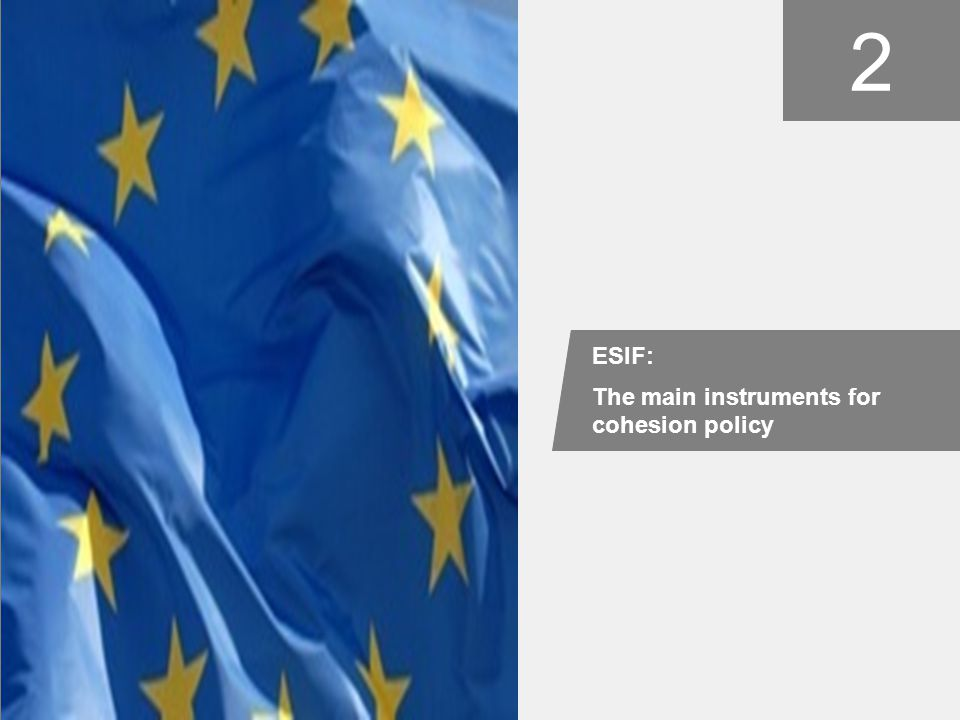 picture 2 ESIF: The main instruments for cohesion policy
