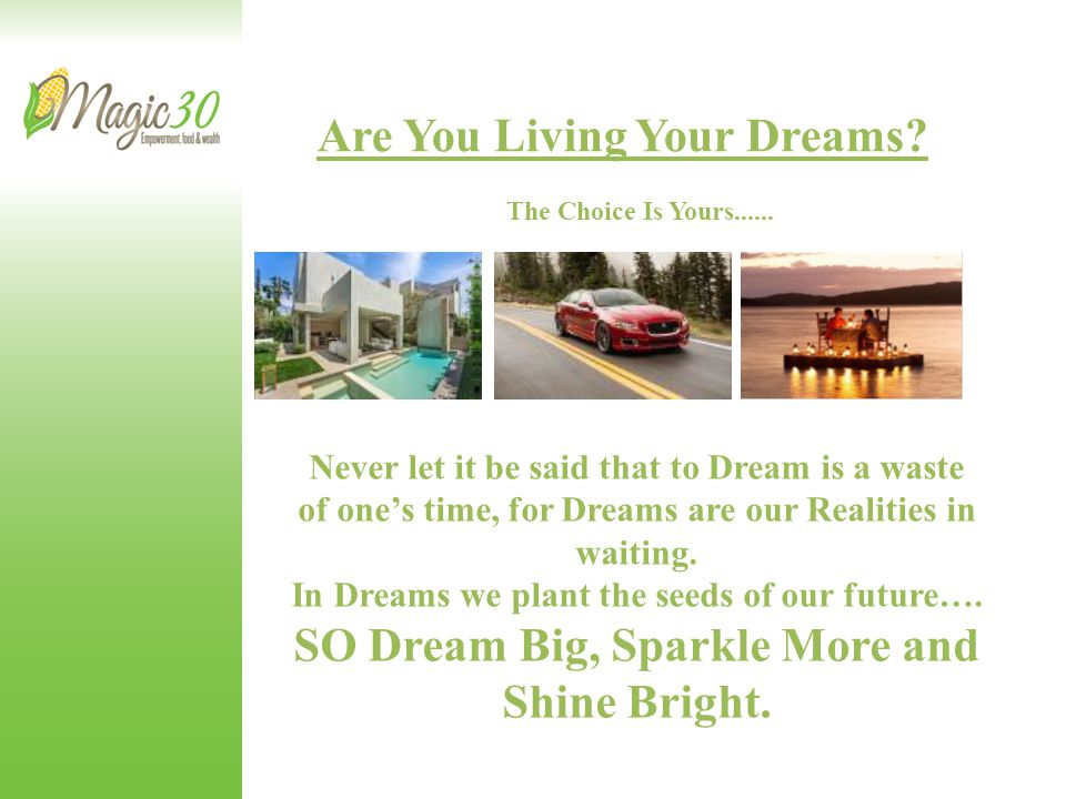 Are You Living Your Dreams