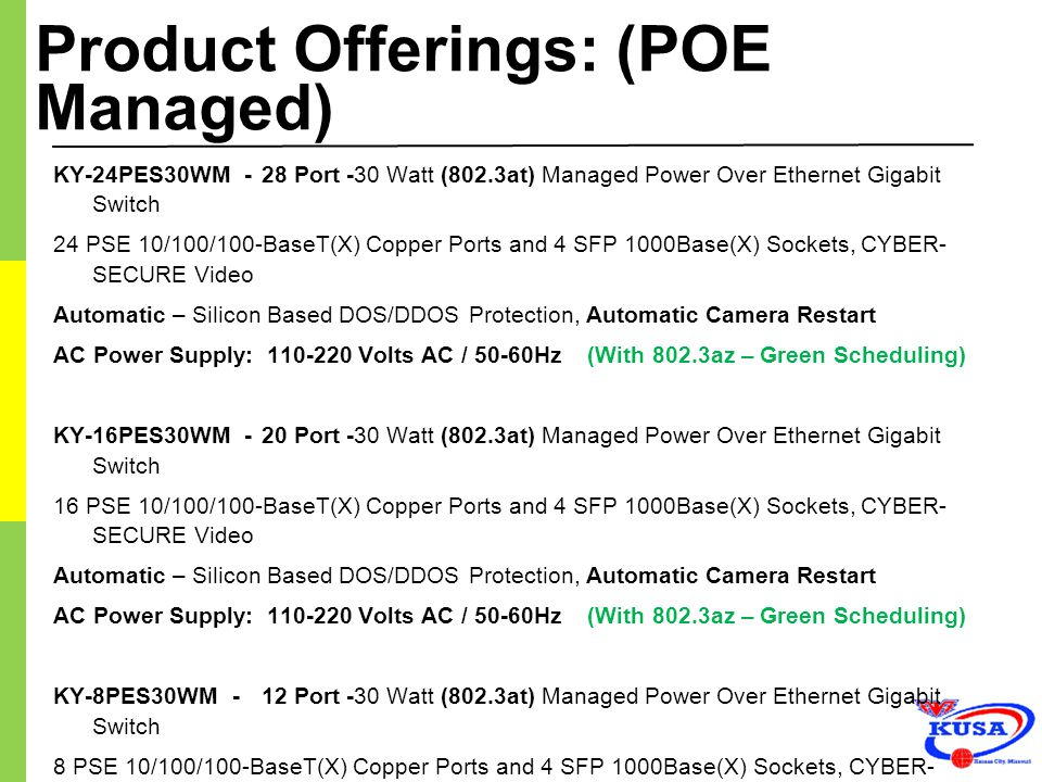 Product Offerings: (POE Managed)