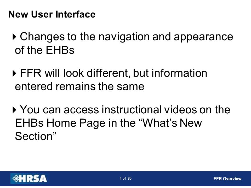 Changes to the navigation and appearance of the EHBs