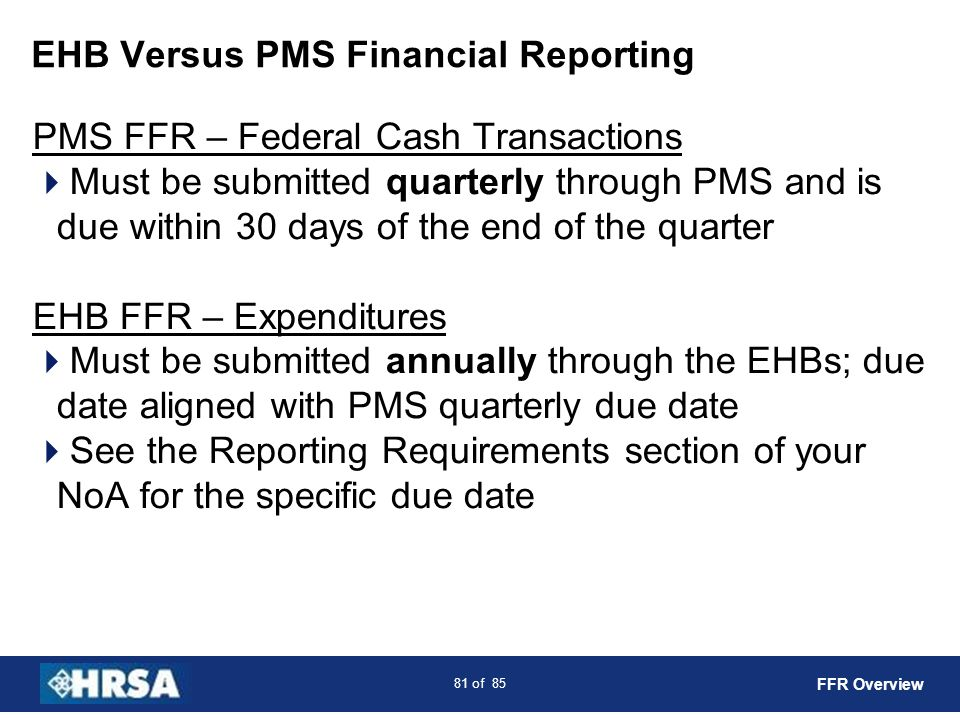 EHB Versus PMS Financial Reporting