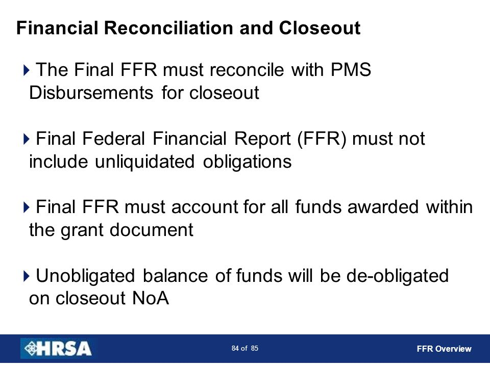 Financial Reconciliation and Closeout