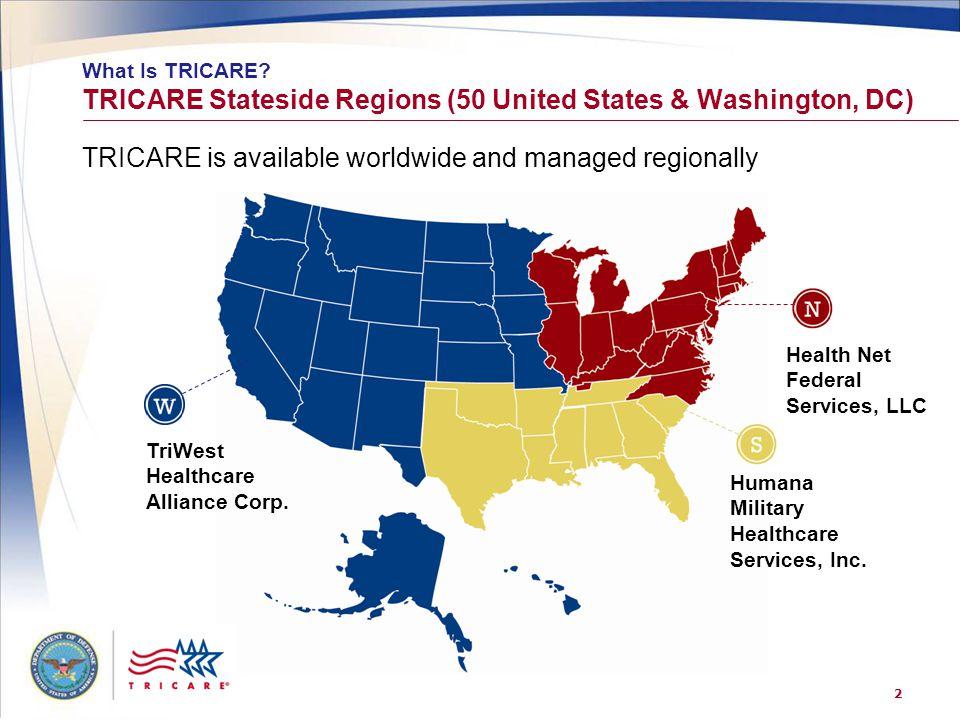 TRICARE Stateside Regions (50 United States & Washington, DC)