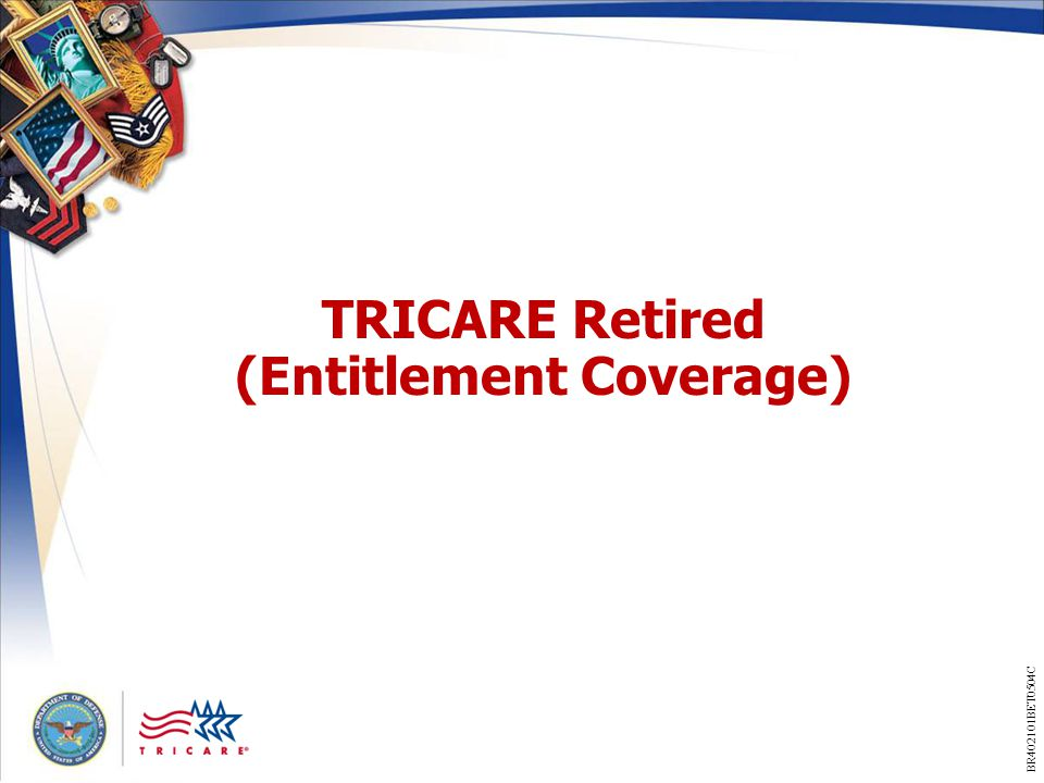 TRICARE Retired (Entitlement Coverage)