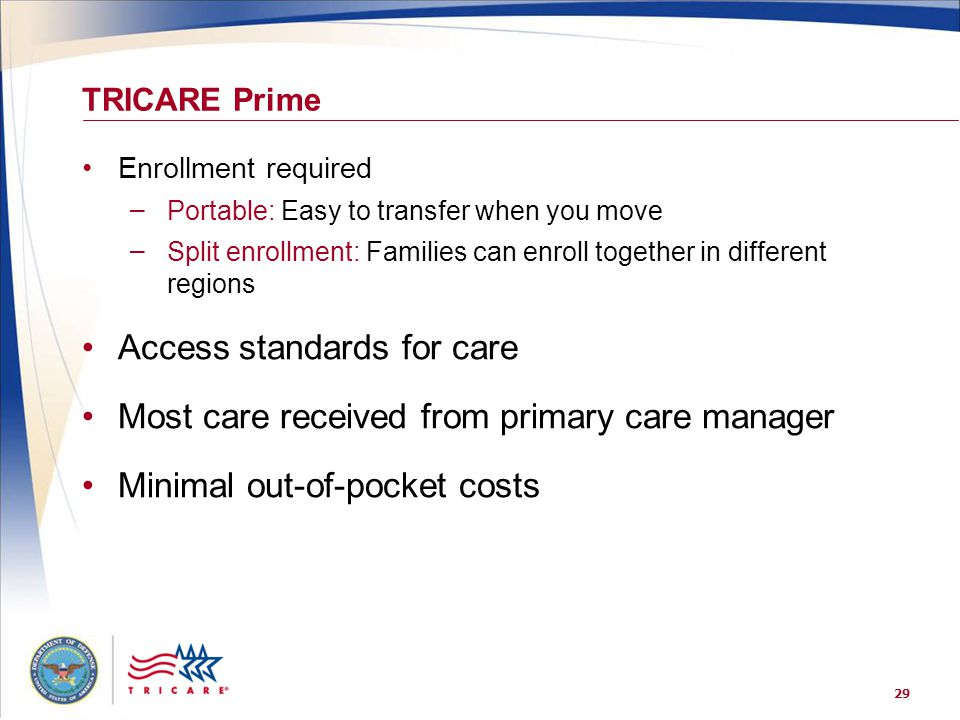 Access standards for care Most care received from primary care manager
