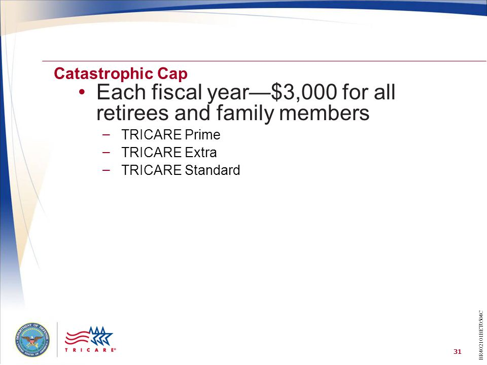 Each fiscal year—$3,000 for all retirees and family members