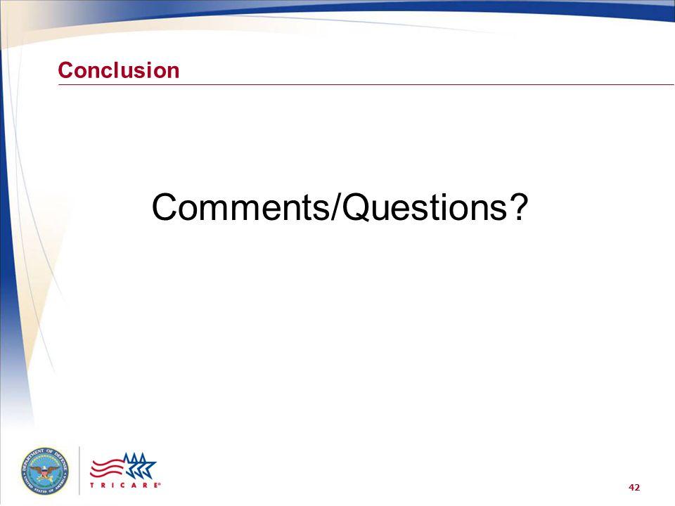 Conclusion Comments/Questions