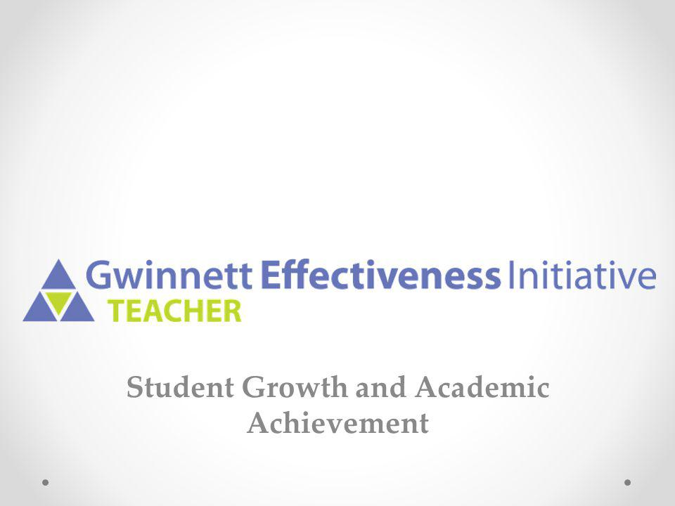 Student Growth and Academic Achievement