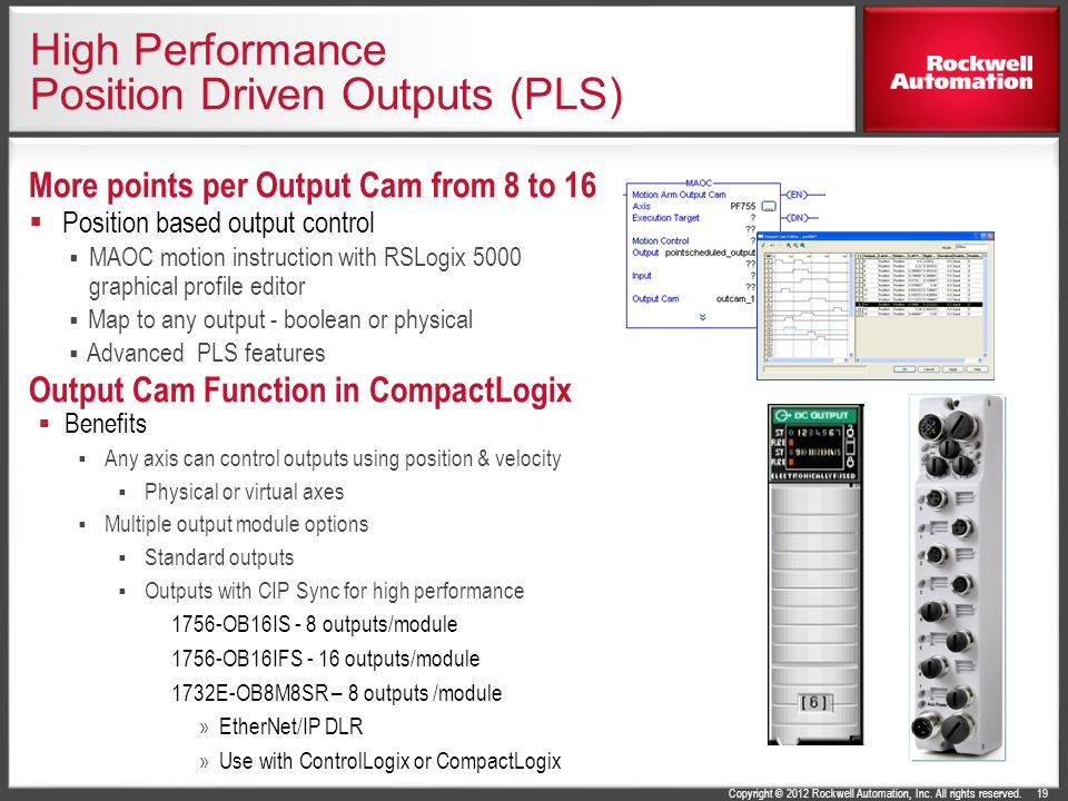 High Performance Position Driven Outputs (PLS)