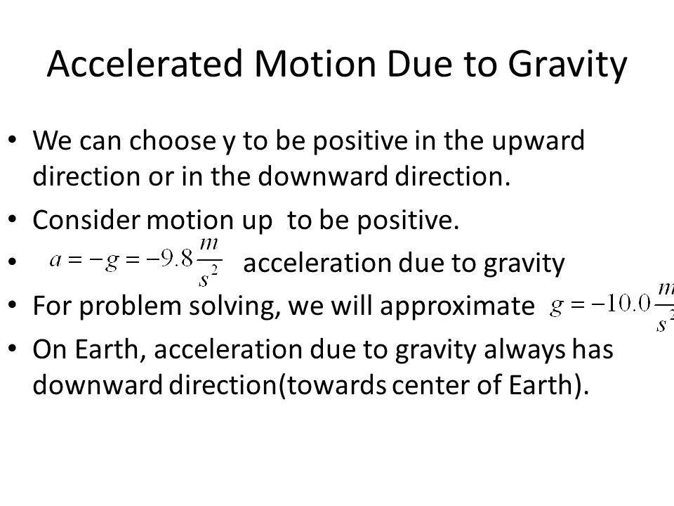 Accelerated Motion Due to Gravity