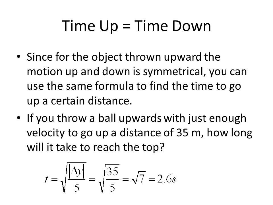 Time Up = Time Down