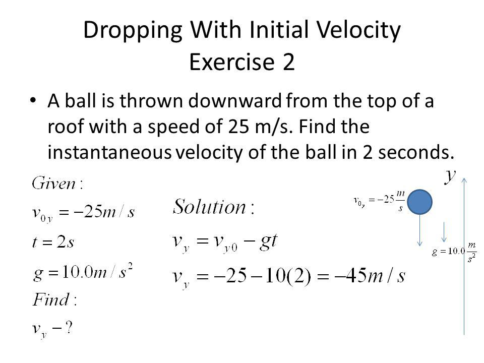 Dropping With Initial Velocity Exercise 2