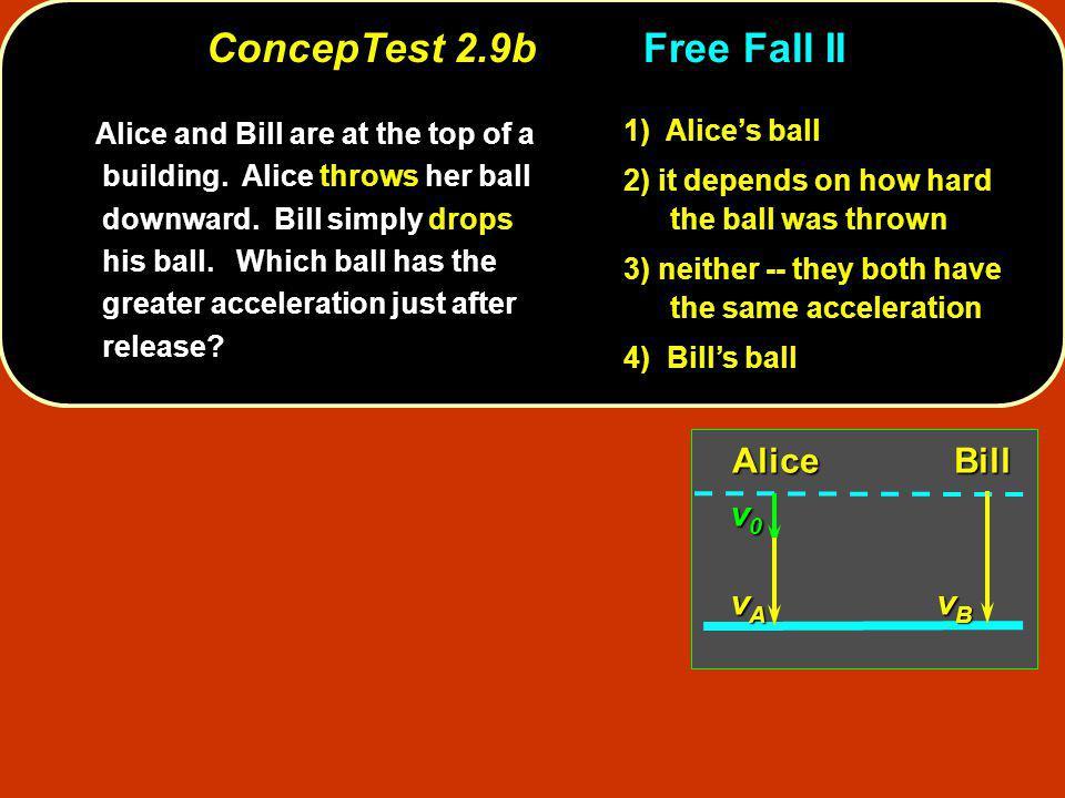 ConcepTest 2.9b Free Fall II