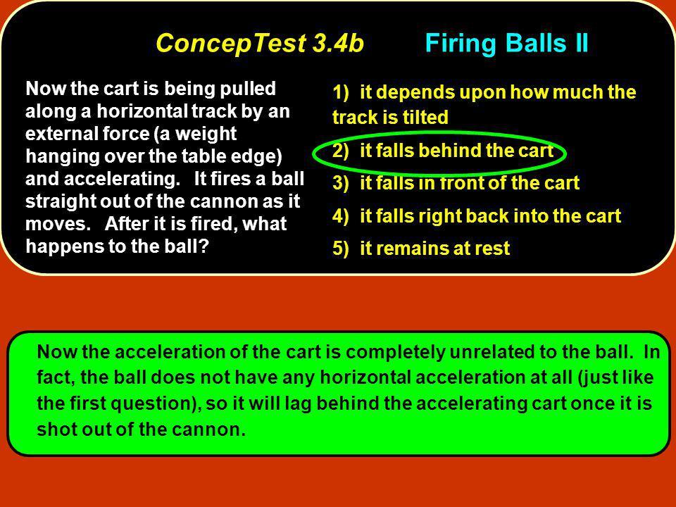 ConcepTest 3.4b Firing Balls II