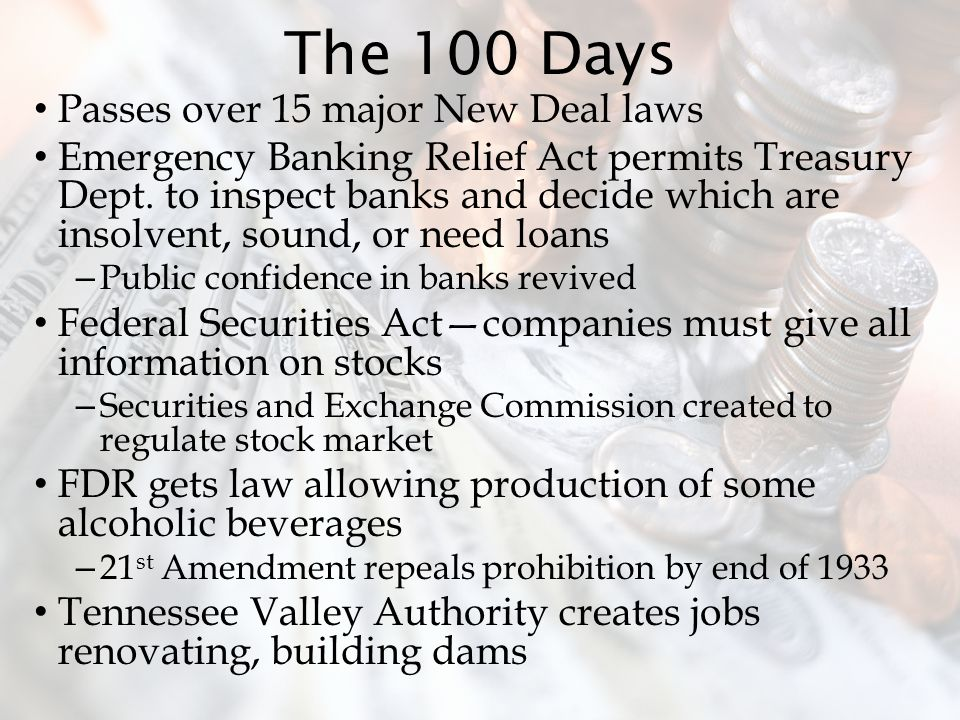 The 100 Days Passes over 15 major New Deal laws