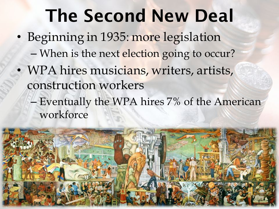 The Second New Deal Beginning in 1935: more legislation