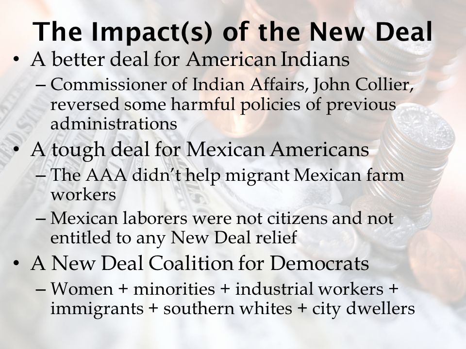 The Impact(s) of the New Deal