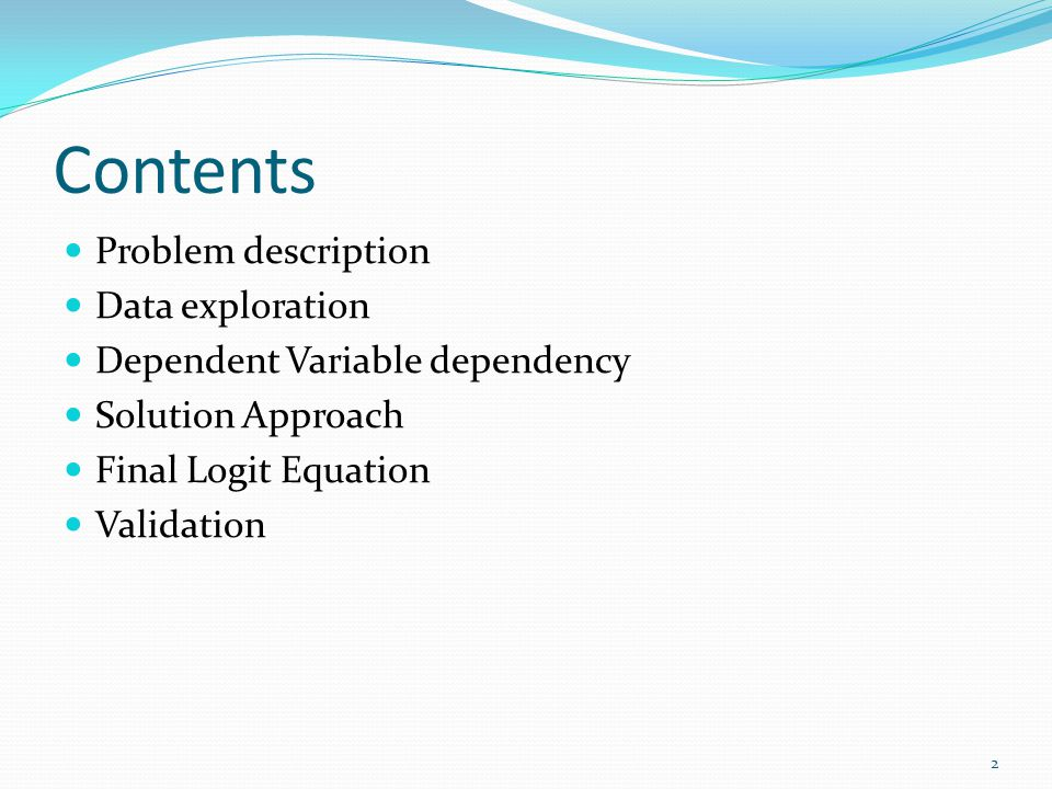 Contents Problem description Data exploration
