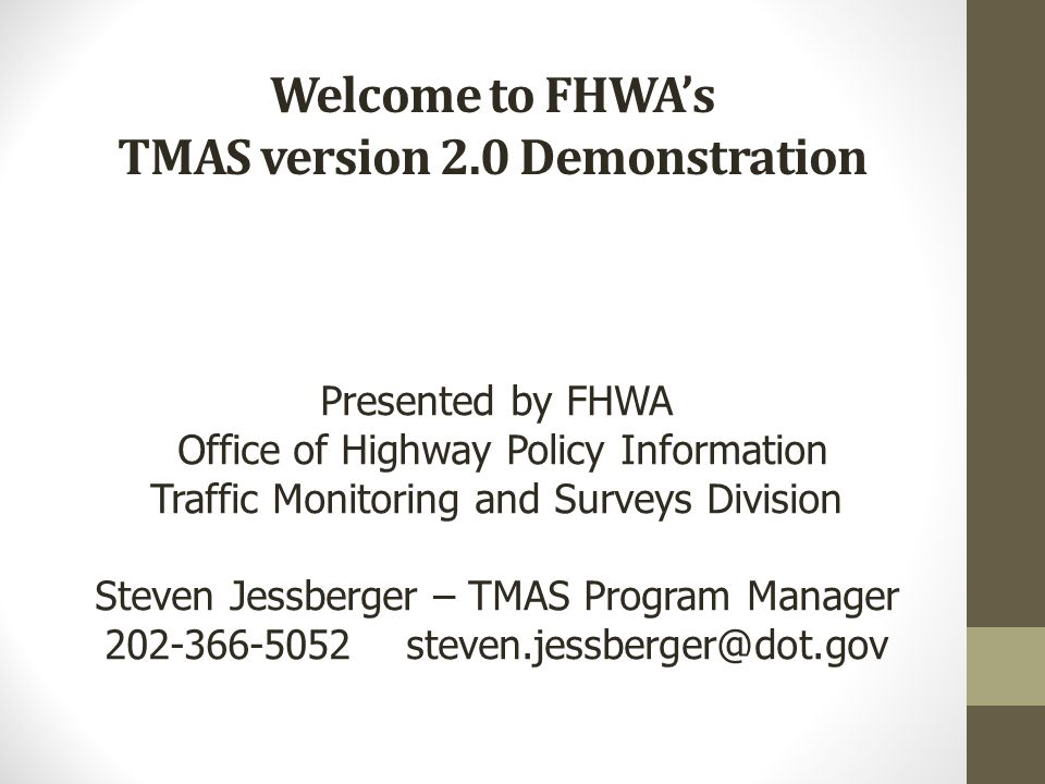 Welcome to FHWA's TMAS version 2.0 Demonstration