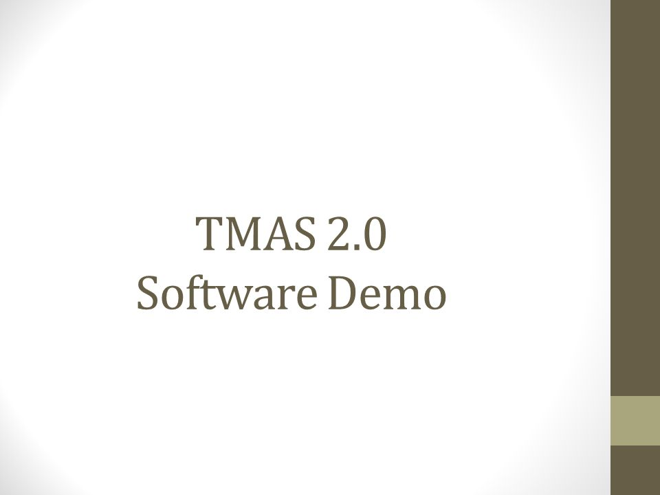 TMAS 2.0 Software Demo
