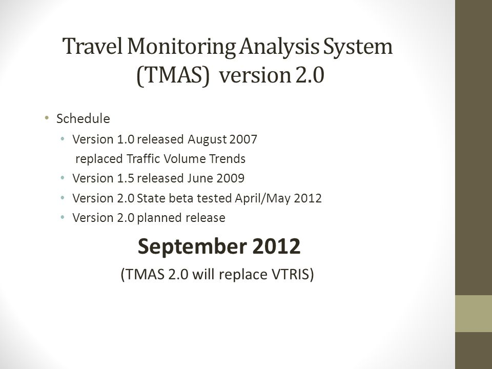 Travel Monitoring Analysis System (TMAS) version 2.0