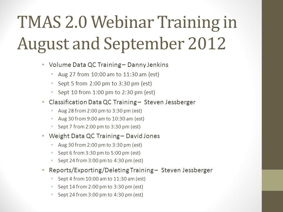 TMAS 2.0 Webinar Training in August and September 2012