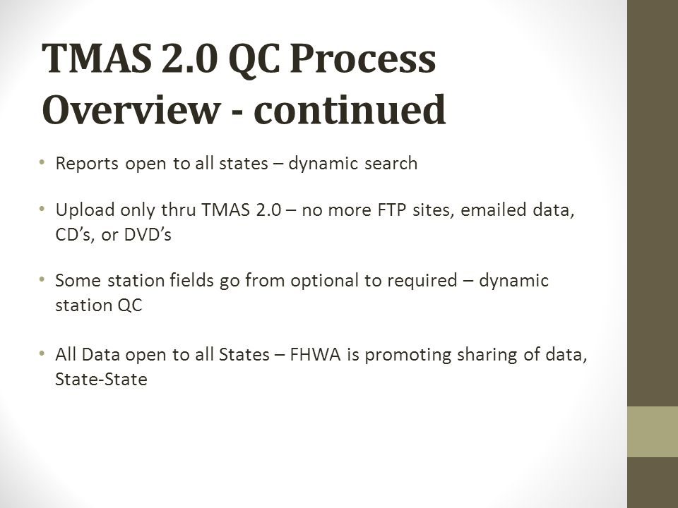 TMAS 2.0 QC Process Overview - continued