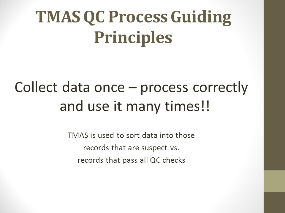 TMAS QC Process Guiding Principles