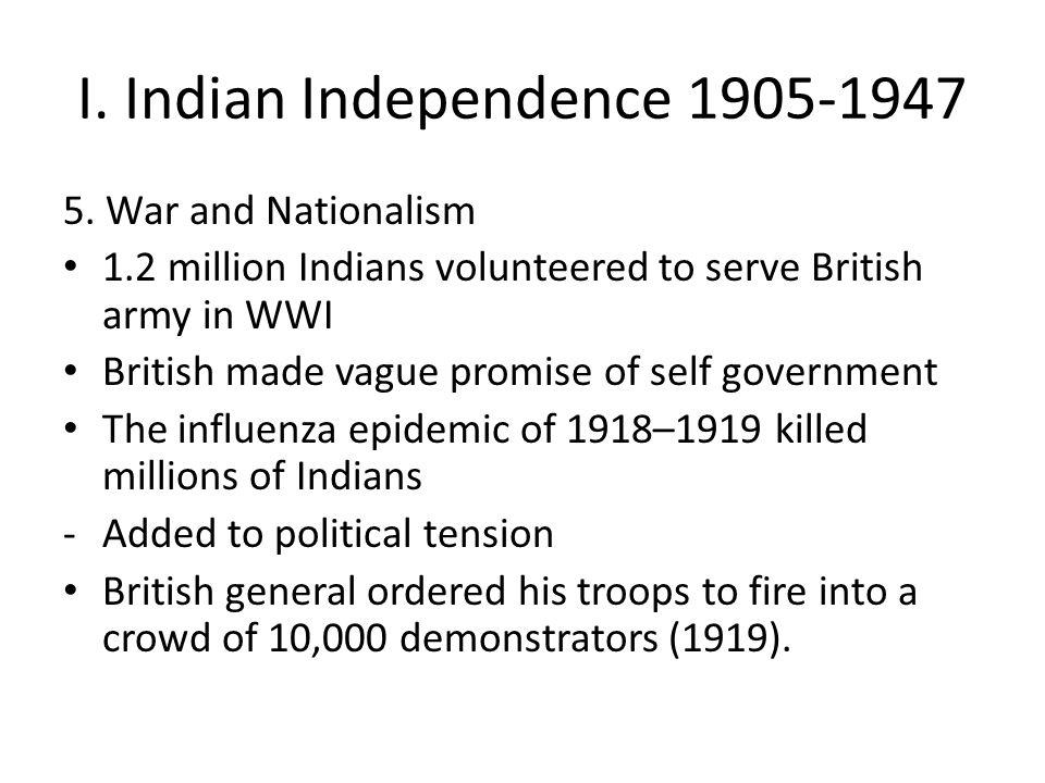 I. Indian Independence 1905-1947