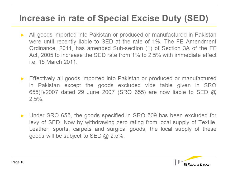 Increase in rate of Special Excise Duty (SED)