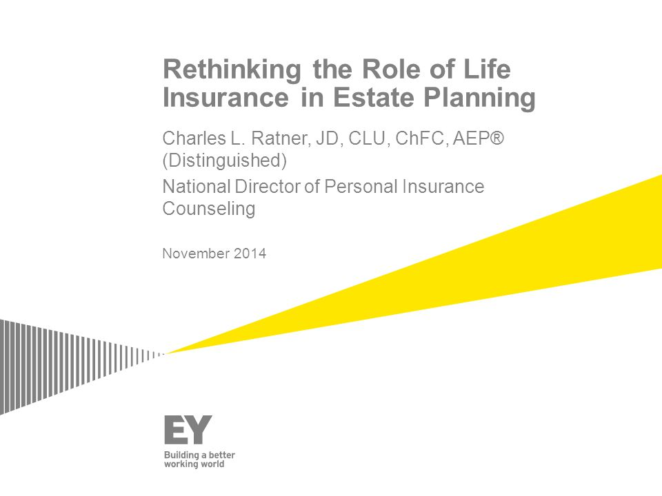 Rethinking the Role of Life Insurance in Estate Planning