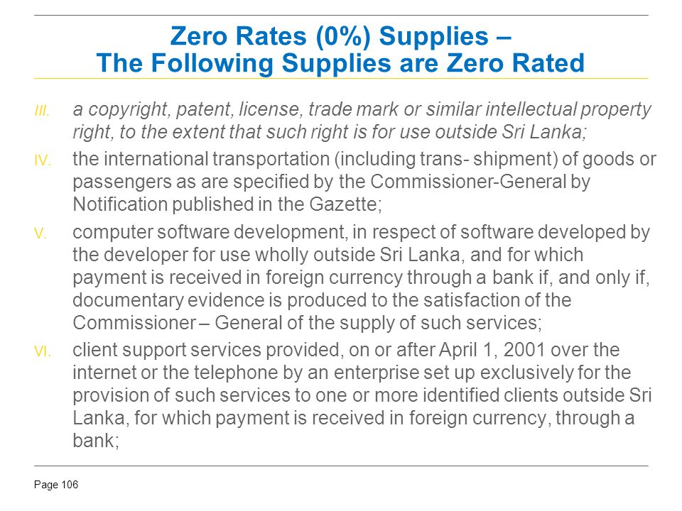 Zero Rates (0%) Supplies – The Following Supplies are Zero Rated