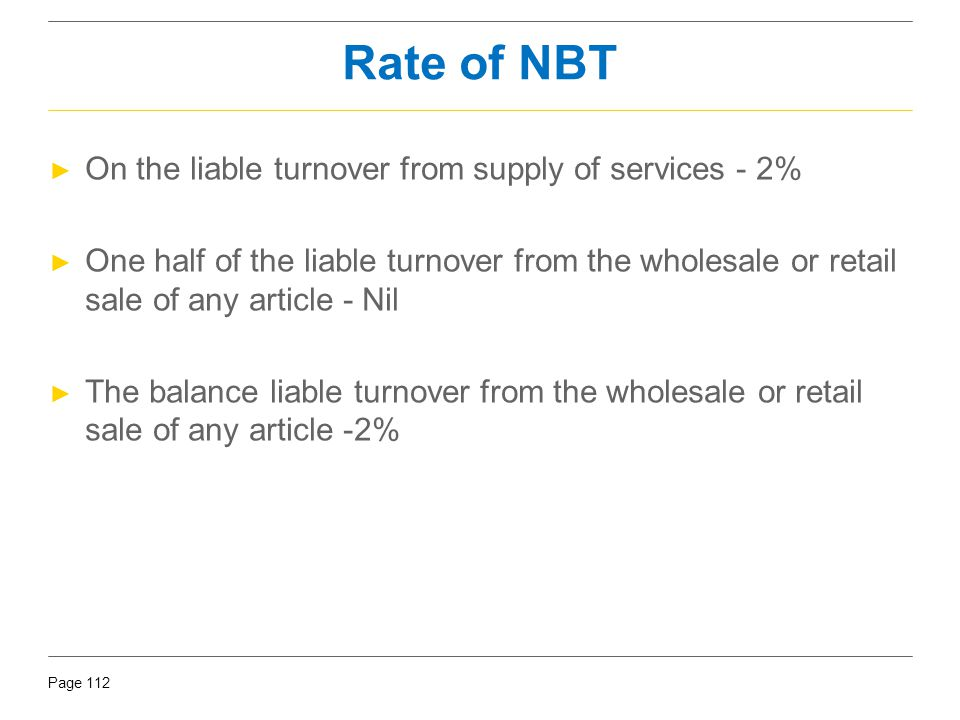 Rate of NBT On the liable turnover from supply of services - 2%