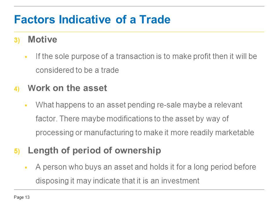 Factors Indicative of a Trade