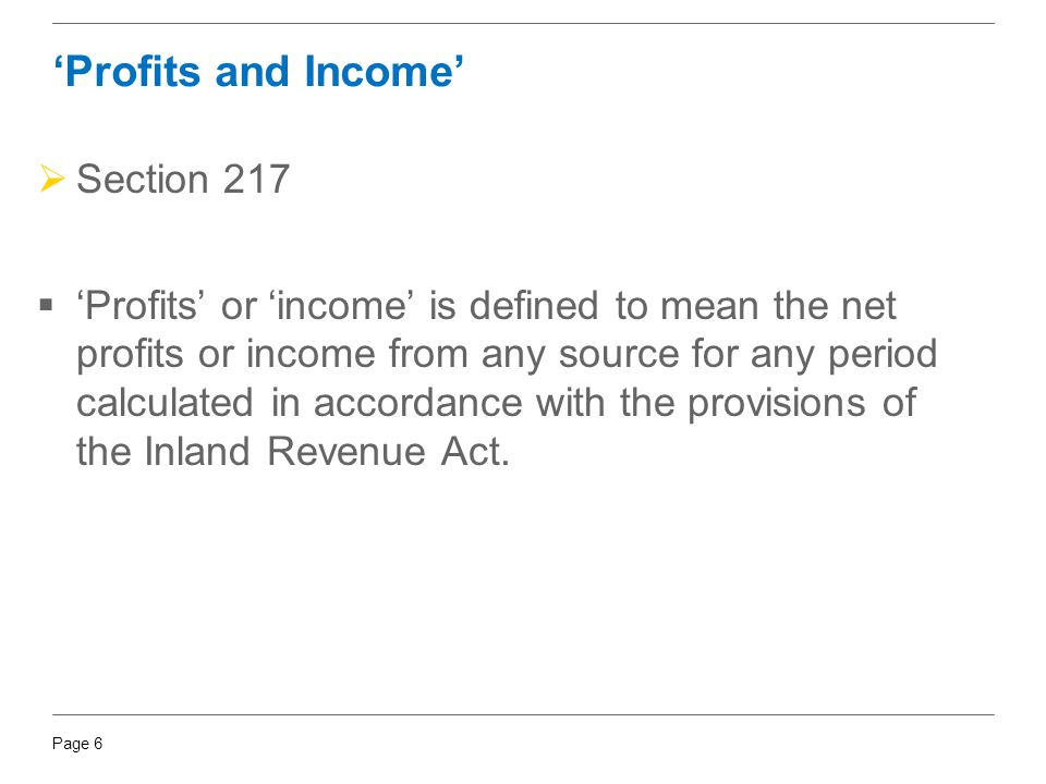 'Profits and Income' Section 217