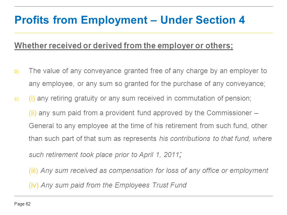 Profits from Employment – Under Section 4