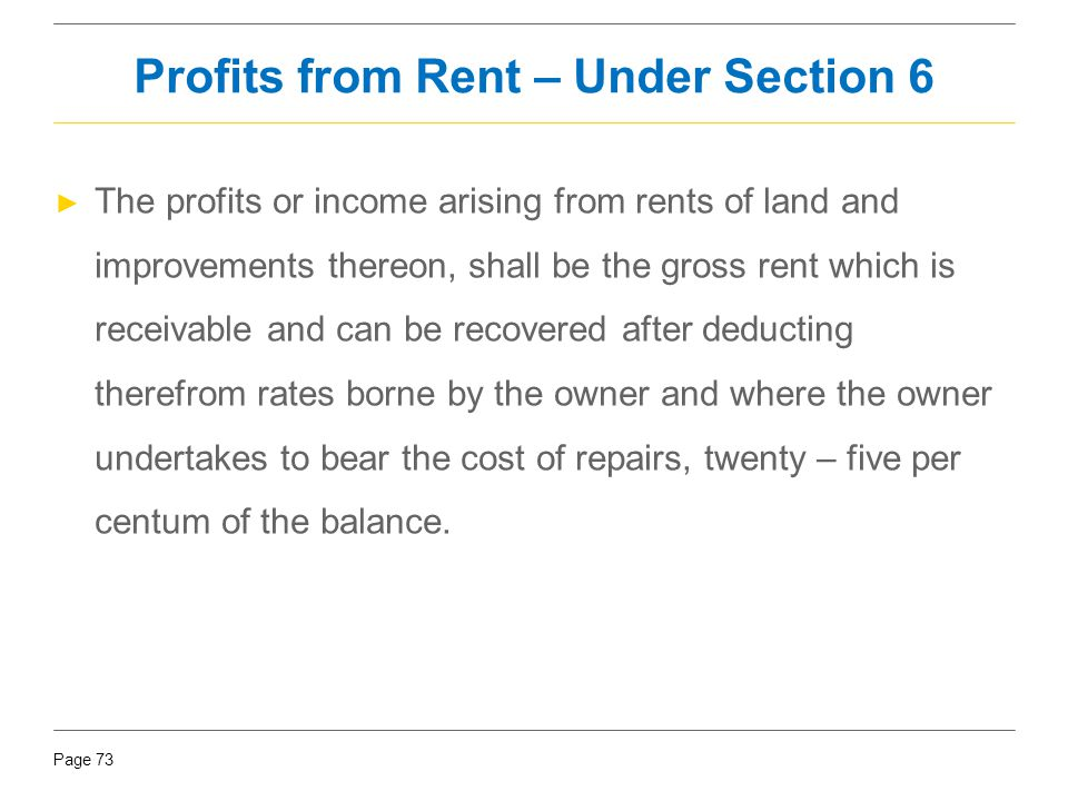 Profits from Rent – Under Section 6