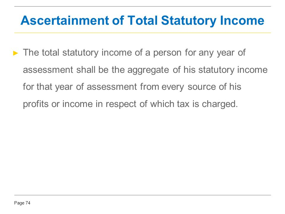 Ascertainment of Total Statutory Income