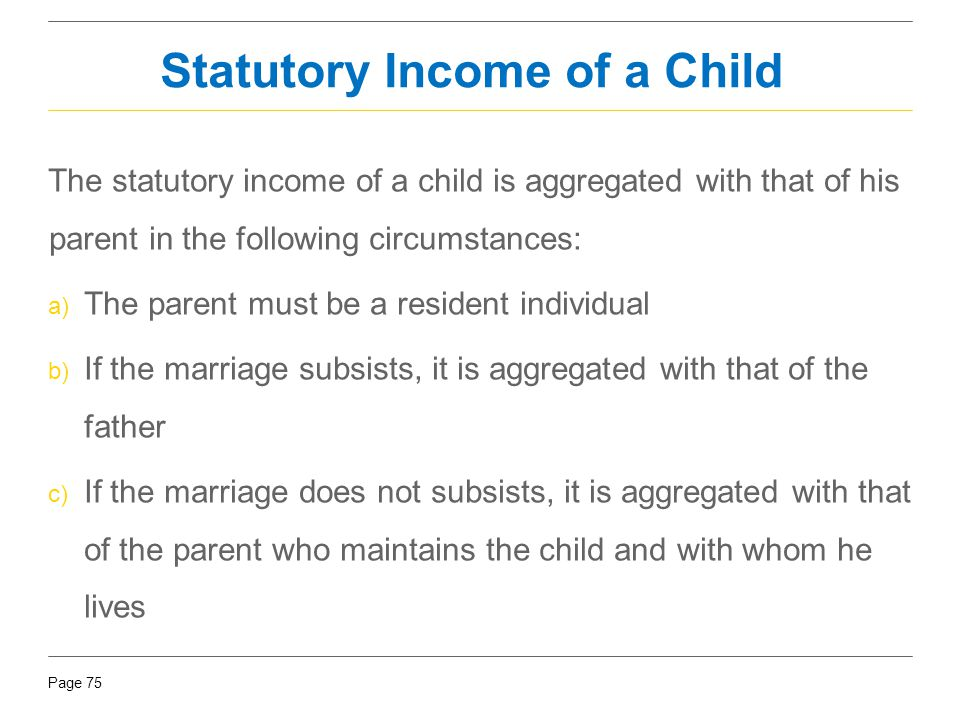 Statutory Income of a Child