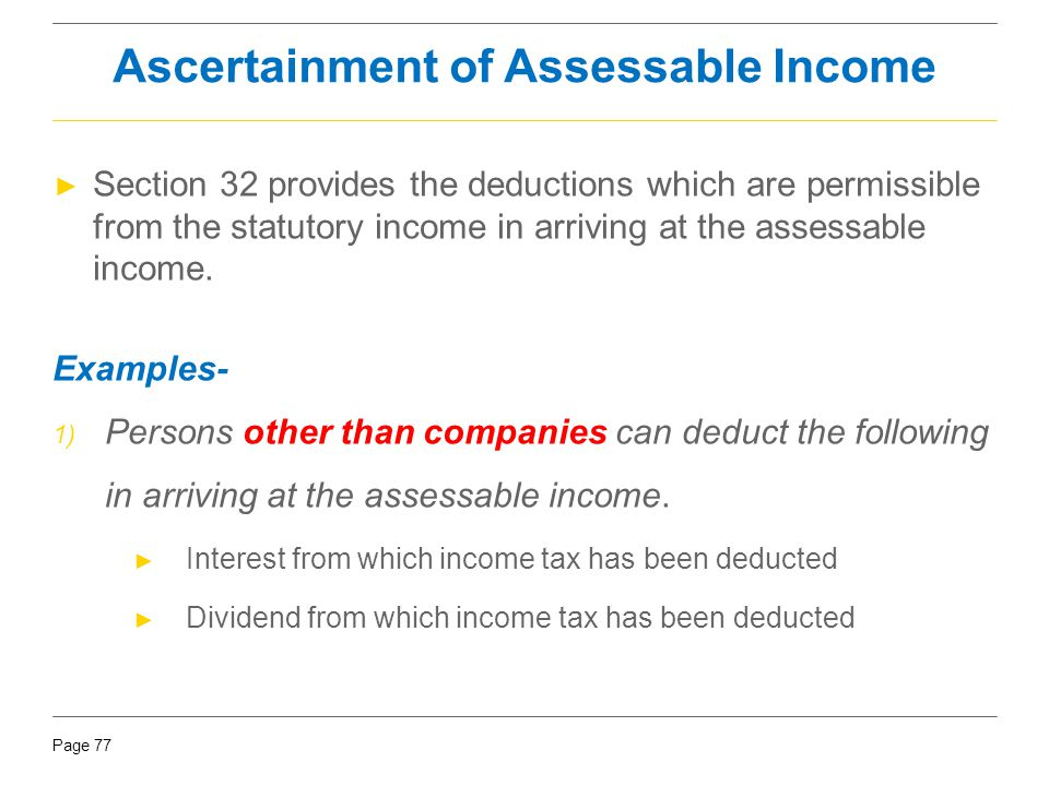 Ascertainment of Assessable Income