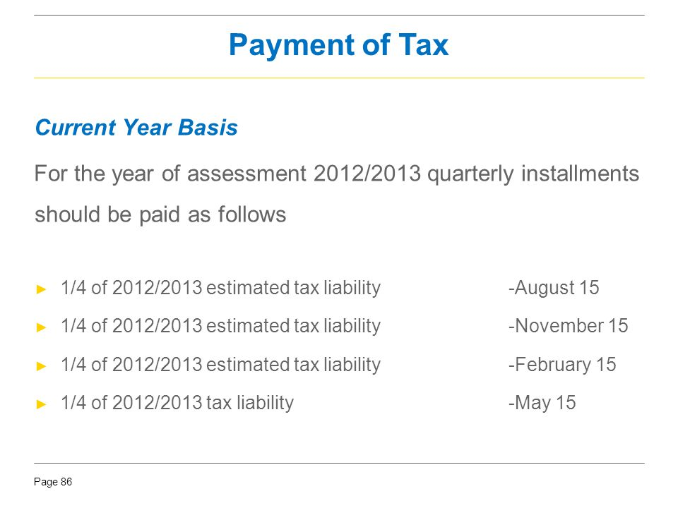 Payment of Tax Current Year Basis